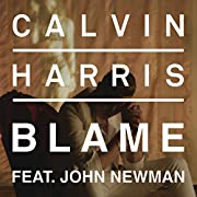 Calvin Harris feat. John Newman | Format: MP3 Music From the Album: Blame(16)Release Date: September 7, 2014 Download:   $1.29