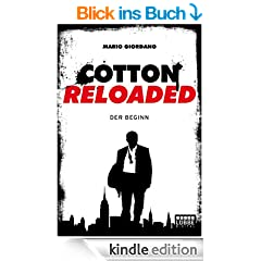 Cotton Reloaded - 01: Der Beginn