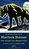 Sherlock Holmes. Der Hund von Baskerville: Arena Kinderbuch-Klassiker. Mit einem Vorwort von Judith Kerr