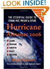 Hurricane Almanac 2006: The Essential Guide to Storms Past, Present, and Future (Hurricane Almanac: The Essential Guide to Storms Past, Present, & Fu)