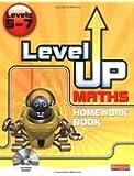 Level Up Maths: Homework Book (Level 5-7)