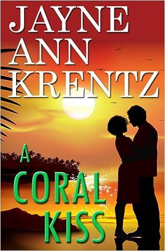 A Coral Kiss by Jayne Ann Krentz