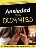 img - for Ansiedad Para Dummies /Aanxiety For Dummies (Para Dummies) (Spanish Edition) book / textbook / text book