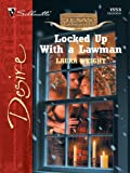 Locked Up with a Lawman (Texas Cattlemans Club: The Stolen Baby)