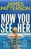 img - for Now You See Her by James Patterson (30-Aug-2012) Paperback book / textbook / text book