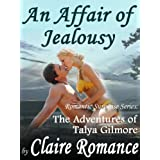 An Affair of Jealousy (The Adventures of Talya Gilmore)