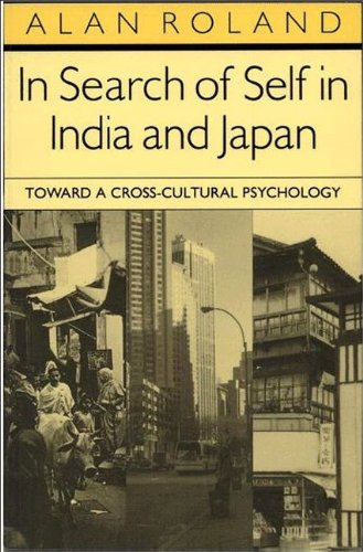 In Search of Self in India and Japan : Toward a Cross-Cultural Psychology