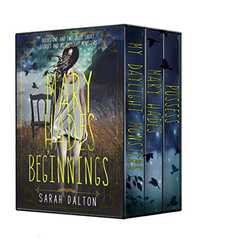 Immerse yourself in the macabre world of Mary Hades, a YA horror series with a difference…  Mary Hades: Beginnings: Books One and Two, plus novellas by Sarah Dalton