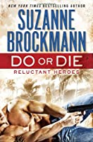 Do or Die: Reluctant Heroes