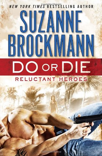 Image of Do or Die: Reluctant Heroes (Troubleshooters)