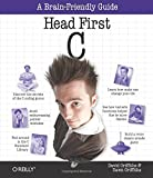 img - for Head First C: A Brain-Friendly Guide book / textbook / text book