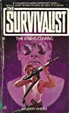 The End is Coming (The Survivalist #8)