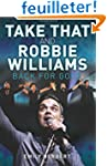 Take That and Robbie Williams: Back f...