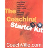 Coaching Starter Kit: Everything You Need to Launch and Expand Your Coaching Practice (Norton Professional Books) ~ CoachVille.com