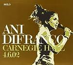 DIFRANCO ANI - CARNEGIE HALL