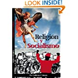 Religion y Socialismo (Spanish Edition)