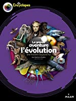 LA GRANDE AVENTURE DE L'EVOLUTION