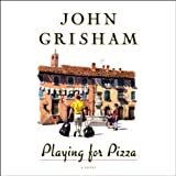Playing for Pizza: A Novel