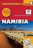 Namibia - Reisef�hrer von Iwanowski: Individualreisef�hrer