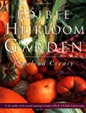 The Edible Heirloom Garden (9625932941) by Creasy, Rosalind