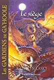 4. Les Gardiens de Ga'Hoole - Le Siège