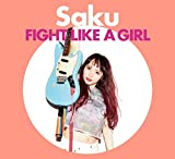 FIGHT LIKE A GIRL-Saku