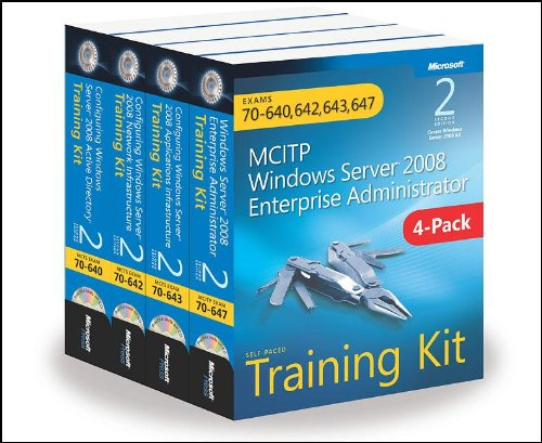 MCITP Windows Server 2008 Enterprise Administrator: Training Kit 4-Pack: Exams 70-640, 70-642, 70-643, 70-647