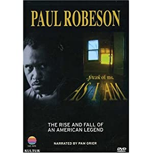 Paul Robeson  : Speak of Me As I Am