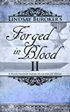 Forged in Blood II (The Emperor's Edge, Book 7)
