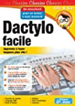 Dactylo facile - Edition 2007