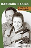 img - for Handgun Basics: Safety & Handling book / textbook / text book