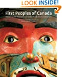 First Peoples of Canada: Masterworks...