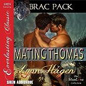 Mating Thomas: Brac Pack | [Lynn Hagen]