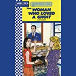 The Woman Who Loved a Ghost: Quickreads | Janet Lorimer