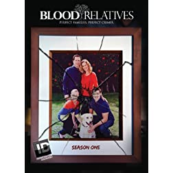 Blood Relatives: Season One