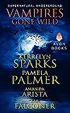 Vampires Gone Wild (Supernatural Underground) (A Love at Stake Novella)
