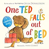 One Ted Falls Out of Bed Julia Donaldson