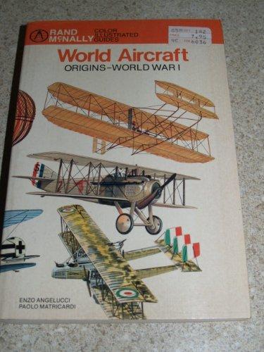 World Aircraft, Origins-World War I