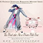 The Priest Who Ate a Poison Petit Four: Hannah Starvling, Romantic Mystery Series, Book 3 | Kee Patterbee