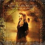 """The Book of Secretsvon """"Loreena McKennitt"""""""