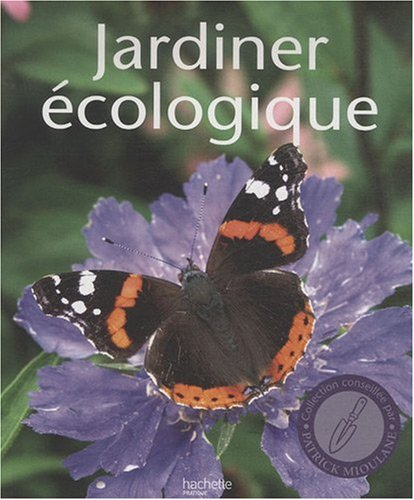 Livre jardiner cologique toutes les techniques tous for Conseil pour jardiner