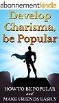 CHARISMA: Develop Charisma, Be Popula...