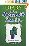 Diary of a Minecraft Zombie Book 1: A...