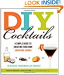 DIY Cocktails: A simple guide to crea...
