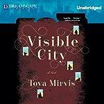 Visible City | Tova Mirvis