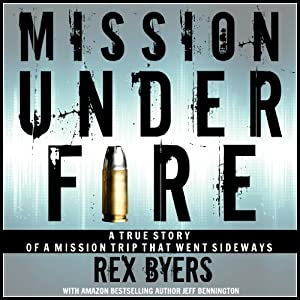 Mission Under Fire Audiobook