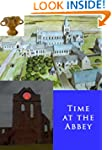 Time at the Abbey: An adventure into...