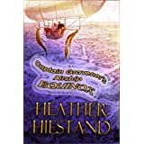 Captain Gravenor's Airship Equinox (Steampunk Smugglers Book 3) ~ Heather Hiestand