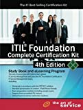 Itil® Foundation Complete Certification Kit -Study Book and eLearning Program 4th Edition