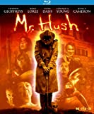 Mr. Hush [Blu-ray]
